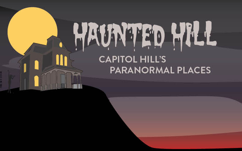 Haunted+Hill%3A+Capitol+Hill%27s+Paranormal+Places