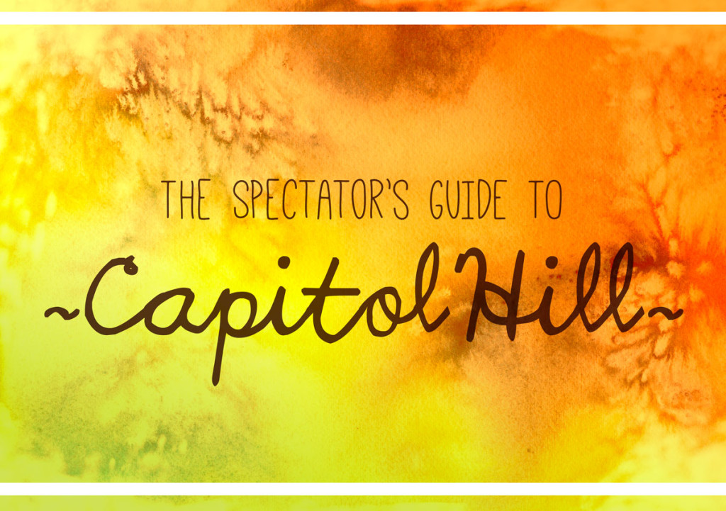 The+Spectator%27s+Guide+to+Capitol+Hill