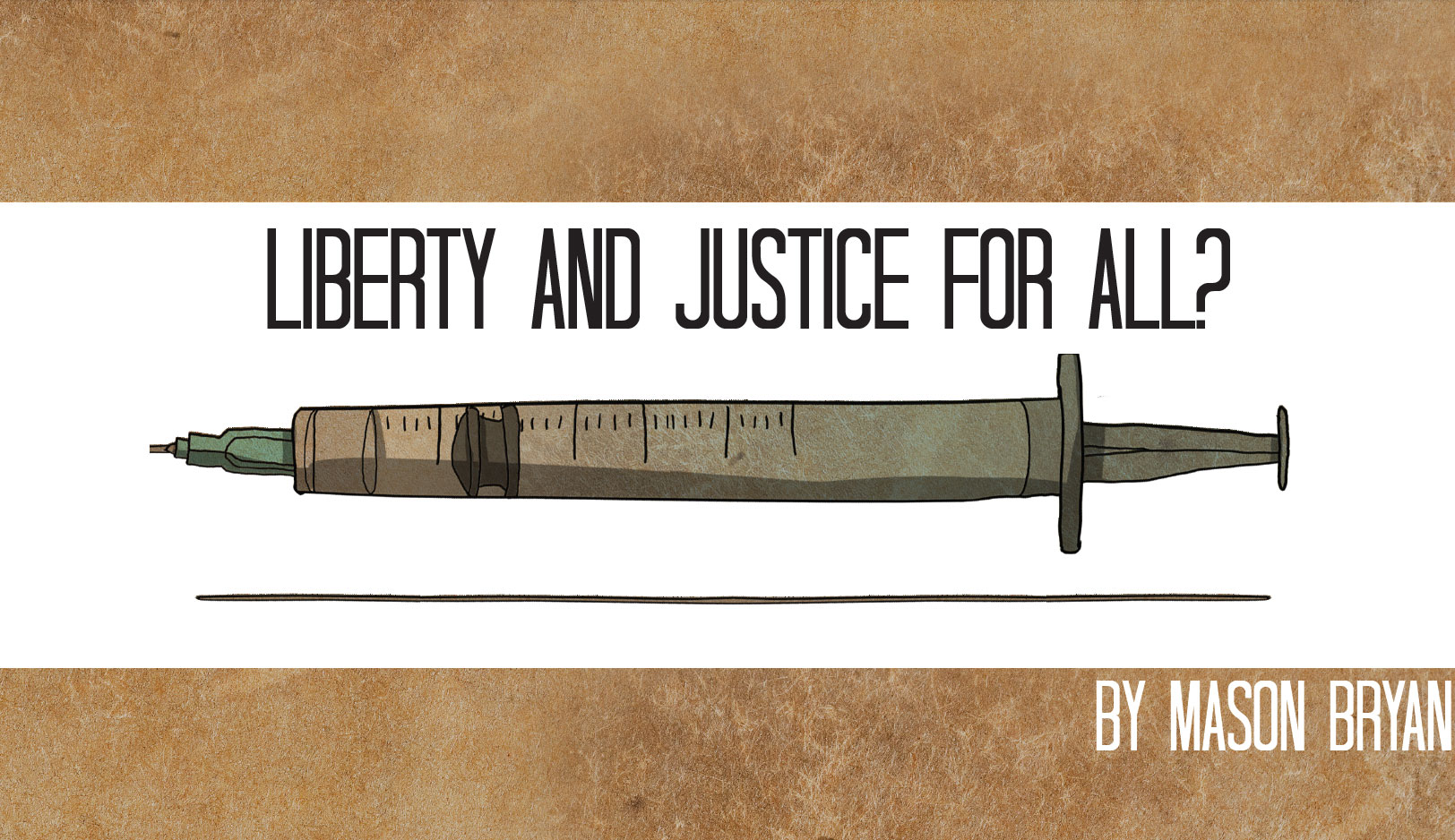 Liberty and Justice for All?