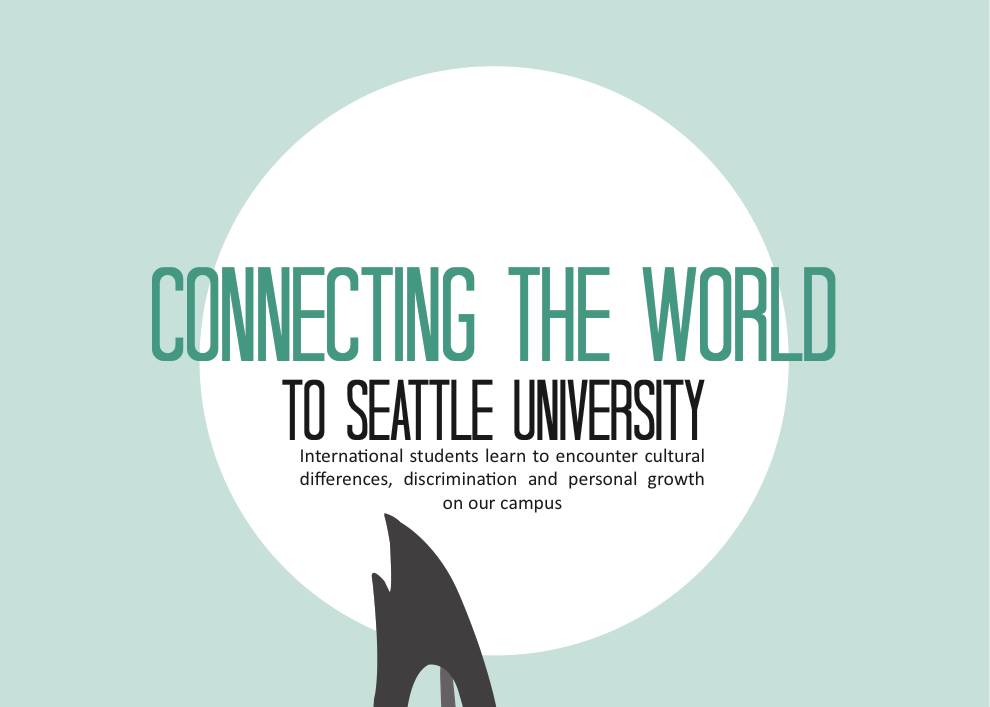 Connecting the World  to Seattle University