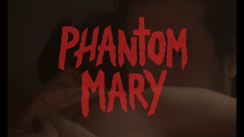 Phantom Mary: Alumnus Makes Big Screen Dreams A Reality